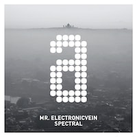 Mr. Electronicvein - Spectral