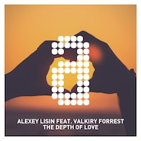 Alexey Lisin ft. Valkiry Forrest - The Depth of Love