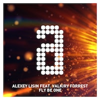 Alexey Lisin feat. Valkiry Forrest - Fly Be One
